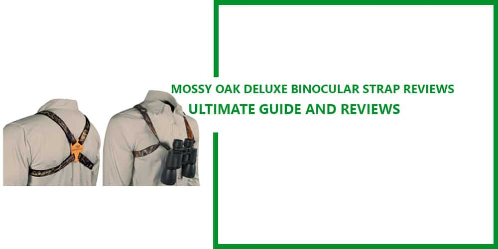 Mossy-Oak-Deluxe-Binocular-Strap-Reviews