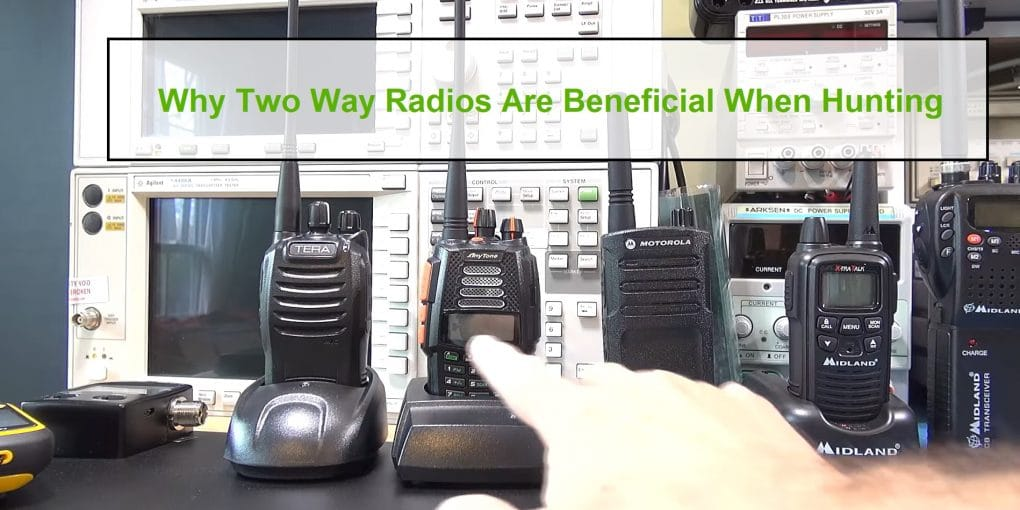 two way radios are beneficial when hunting